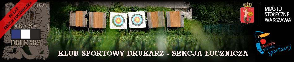 SEKCJA ŁUCZNICZA - KLUB SPORTOWY DRUKARZ